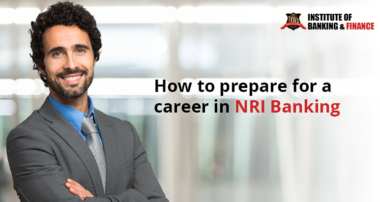 How to prepare for a career in NRI Banking