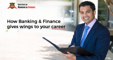 How Banking & Finance gives wings to your career