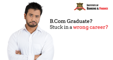 B.Com Graduate? Stuck in a wrong career? Take the plunge towards the right opportunity.