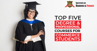 Top five degree & professional courses after 12th for commerce students